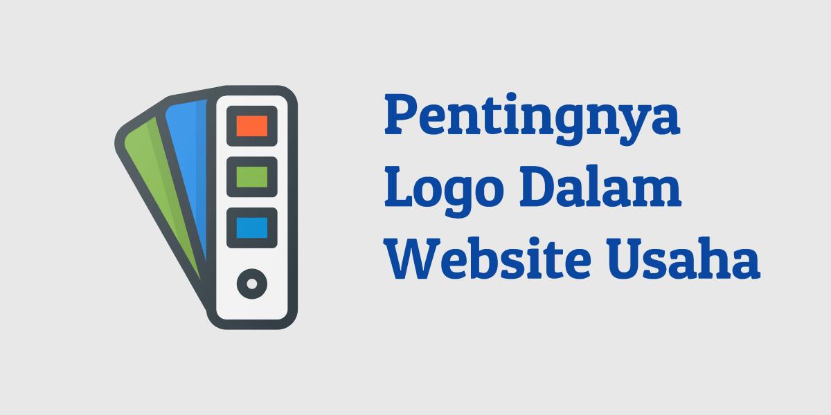 Pentingnya Sebuah Logo Dalam Pembuatan Website Usaha